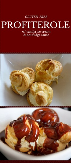 This is a recipe for gluten-free profiteroles - a puff pastry (with step-by-step instructions), stuffed with vanilla ice cream, and topped with hot fudge.