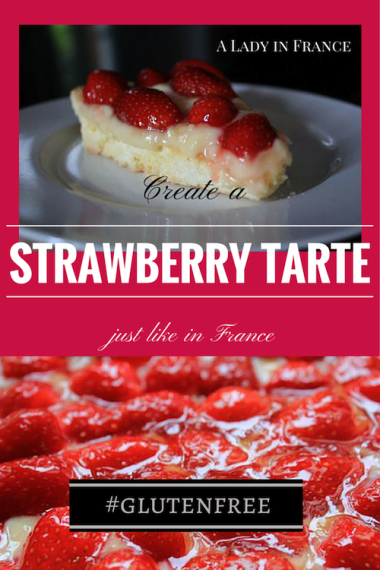 French-style strawberry tart! #glutenfree with @aladyinfrance