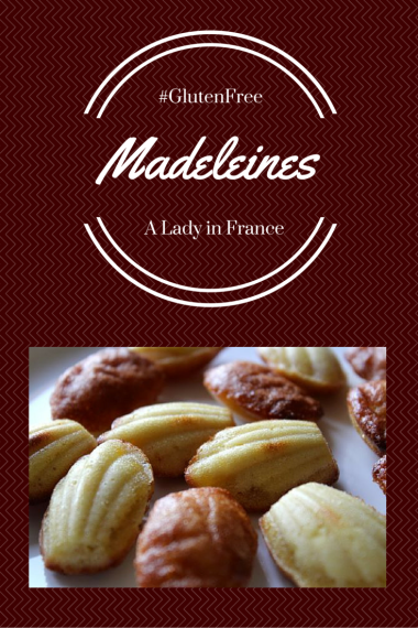Madeleines #glutenfree Recipe and history of. @aladyinfrance