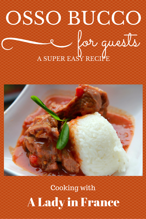 Easy recipe for osso bucco to serve to guests @aladyinfrance