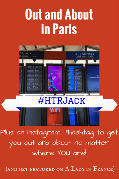 Out and About in Paris with @aladyinfrance #HTRJack