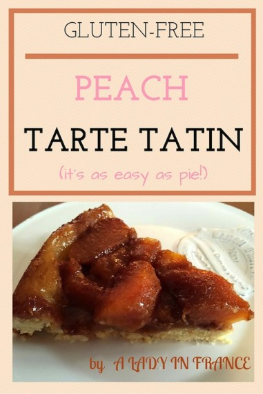 This gluten-free tarte tatin is like an upside down pie, and is so easy to make! You can also make it with apples or apricots. Have a peek! @aladyinfrance